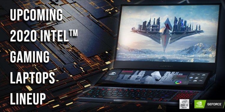 upcoming 2020 laptops, 2020 new laptops, 2020 gaming laptops , 2020 latest laptops , latest gaming laptops